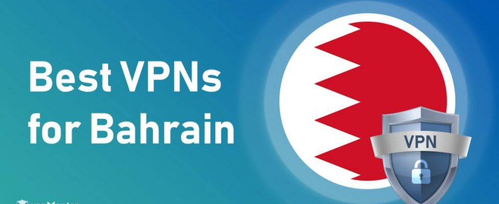 5-best-vpns-for-bahrain-for-safety-streaming-speeds-in-2020[1]