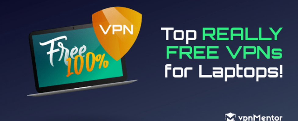 top-10-best-free-vpns-for-laptops-in-2020[1]